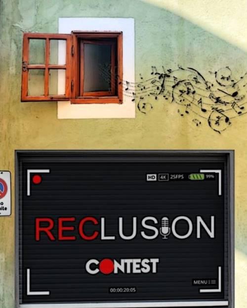 Reclusion Contest - Pubblica il tuo video musicale!