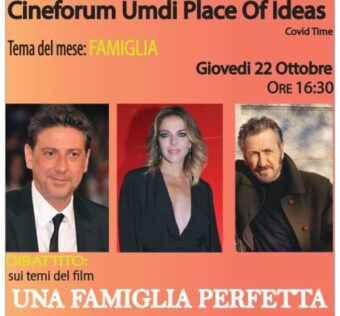 Una Famiglia Perfetta. Cineforum Umdi Covid Time Place of Ideas Molise Noblesse