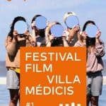 Festival Film Villa Medicis. L'Accademia di Francia a Roma celebra le pratiche contemporanee dell'immagine